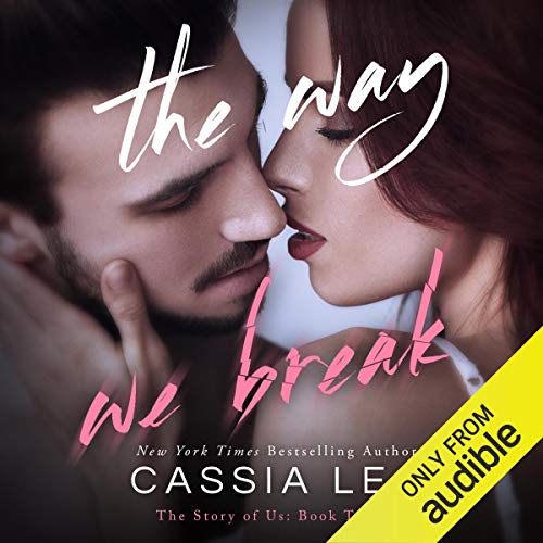 The Way We Break audiobook cover art