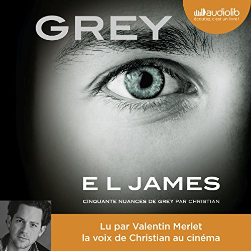 GREY. Cinquante nuances de Grey raconté par Christian cover art