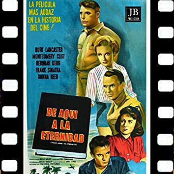 De Aqui A La Eternidad (Original Soundtrack 1953 Espanol Latino)