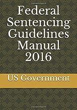 Federal Sentencing Guidelines Manual 2016