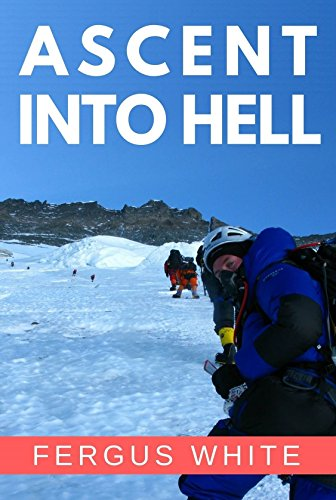 Ascent Into Hell: Mount Everest by White, Fergus ebook deal