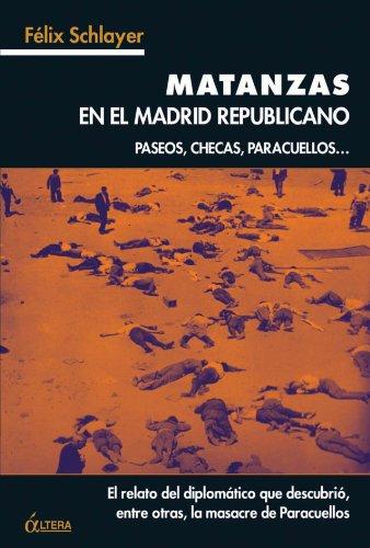 Matanzas En El Madrid Republicano