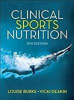 Clinical Sports Nutrition (Australia Healthcare Medical Medical)