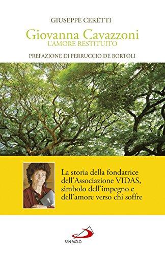 Giovanna Cavazzoni. L'amore restituito