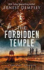 The Forbidden Temple: A Sean Wyatt Archaeological Thriller (Sean Wyatt Adventure Book 16)