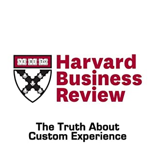 The Truth About Customer Experience (Harvard Business Review) cover art