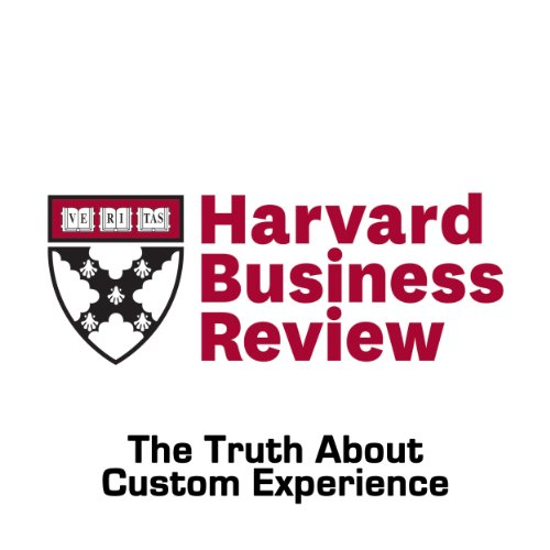 The Truth About Customer Experience (Harvard Business Review) Titelbild