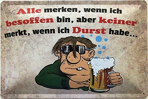Deko7 blikken bord 30 x 20 cm Bier Spreuk: Alle merken als ik bevalt, maar niemand merkt, als ik dorst