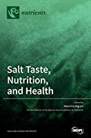 Salt Taste, Nutrition, and Health