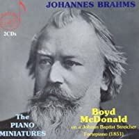 Piano Miniatures by Johannes Brahms