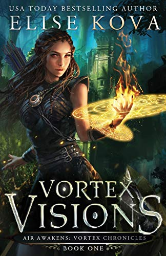 Vortex Visions (1) (Air Awakens: Vortex Chronicles)