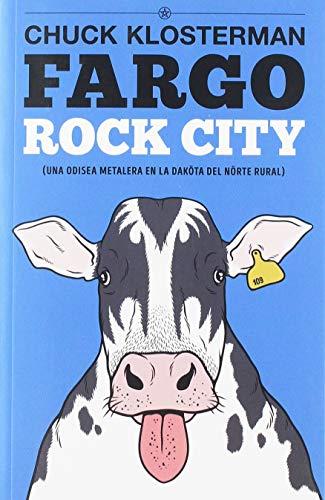 Fargo Rock City: Una odisea metalera en la Daköta del Nörte rural: 5