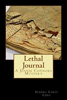 Lethal Journal (Jennie Connors Mysteries) by [Sandra Carey Cody]