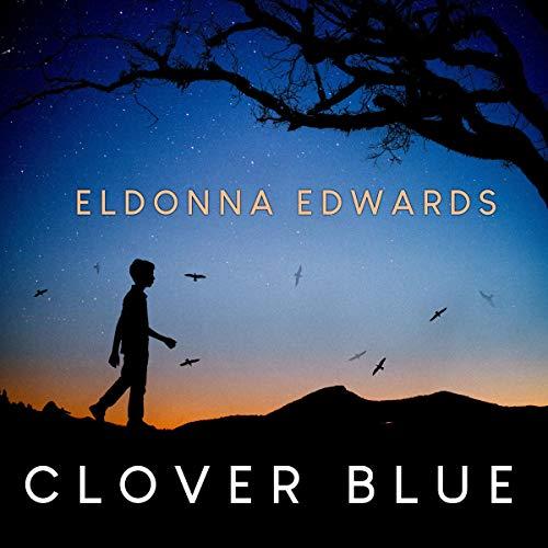 Clover Blue Audiobook By Eldonna Edwards cover art