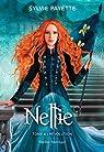 Nellie, tome 6 : Révolution par Payette
