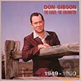 Songtexte von Don Gibson - The Singer - The Songwriter: 1949-1960