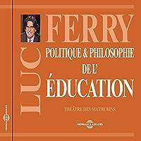Politique et philosophie de l'éducation