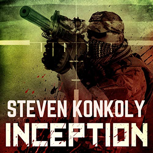 Inception Audiobook By Steven Konkoly cover art