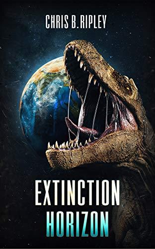 Extinction Horizon by [C.B. Ripley]