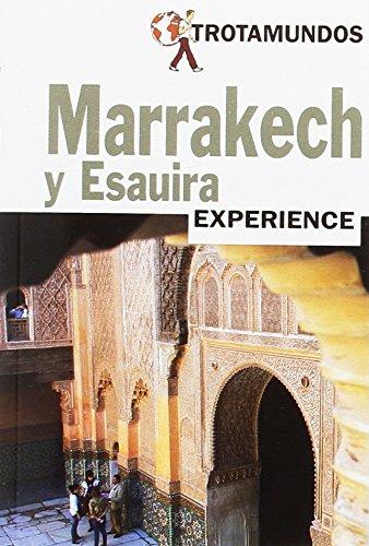 Marrakech y Esauira (Trotamundos Experience)