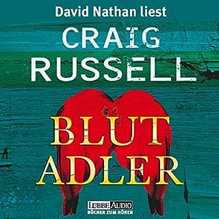 Blutadler                   Autor:                                                                                                                                 Craig Russell                               Sprecher:                                                                                                                                 David Nathan                      Spieldauer: 14 Std. und 47 Min.     294 Bewertungen     Gesamt 4,3