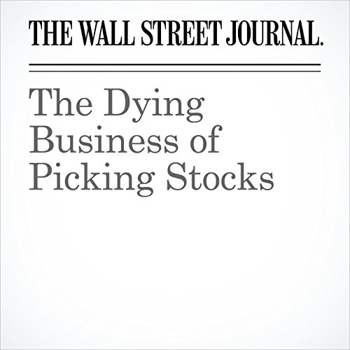 The Dying Business of Picking Stocks audiobook cover art