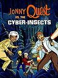 jonnys golden quest - Jonny Quest vs. The Cyber-Insects