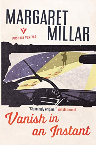 Vanish in an Instant (English Edition) eBook: Millar, Margaret: Amazon.es: Tienda Kindle