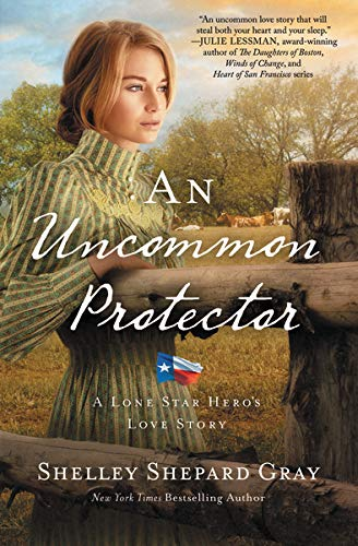 An Uncommon Protector: 2 (A Lone Star Hero's Love Story)