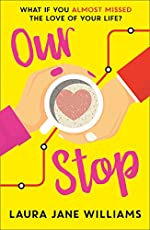 Our Stop: The funny, romantic and feel-good top fiction bestseller – a perfect, escapist read (192 POCHE)