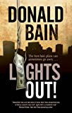 Lights Out!: A Heist Thriller Involving the Mafia - Donald Bain