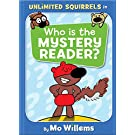 Who is the Mystery Reader? (Unlimited Squirrels)