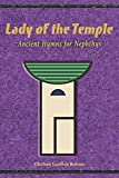 Lady of the Temple: Ancient Hymns for Nephthys