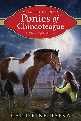 Moonlight Mile (Marguerite Henry's Ponies of Chincoteague Book 4) (English Edition)