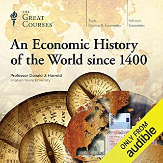 An Economic History of the World since 1400                   Auteur(s):                                                                                                                                 Donald J. Harreld,                                                                                        The Great Courses                               Narrateur(s):                                                                                                                                 Donald J. Harreld                      Durée: 24 h et 25 min     24 évaluations     Au global 4,4
