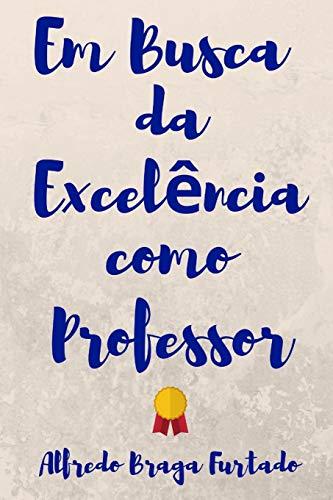 Em Busca da Excelência como Professor
