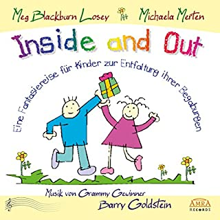 Inside and Out. Von innen heraus: Eine Fantasiereise für Kinder zur Entfaltung ihrer Begabungen Titelbild