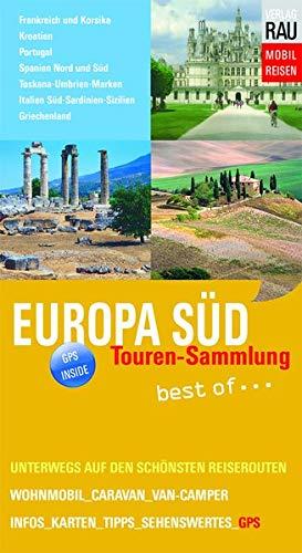 Europa Süd: Tourensammlung best of ...