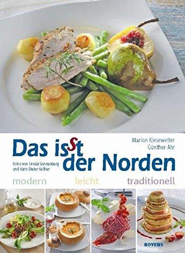 Das isst der Norden. Modern. Leicht. Traditionell