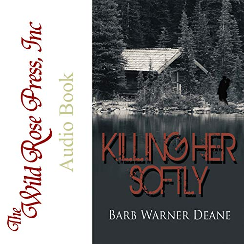Killing Her Softly audiobook cover art