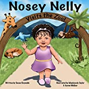 Nosey Nelly: Visits the Zoo