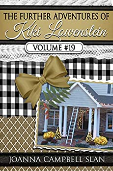 The Further Adventures of Kiki Lowenstein, Volume #19: Short Stories that Accompany the Kiki Lowenstein Mystery Series (The Further Adventures of Kiki Lowenstein Collection) by [Joanna Campbell Slan]
