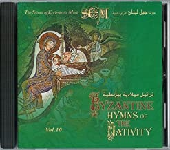 Byzantine Hymns Of The Nativity; Chanted in Arabic by the Mount Lebanon choir