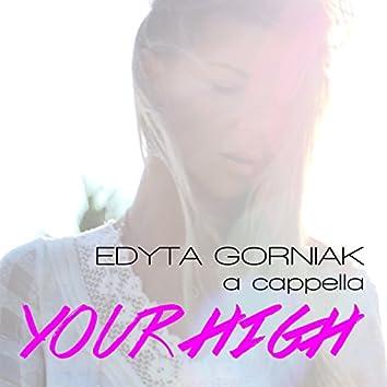 Your High (A Cappella)