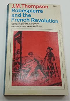 Robespierre and the French Revolution - Book  of the Men and Their Times