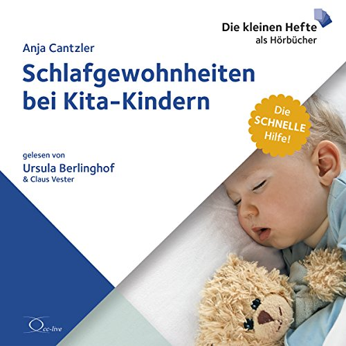 Schlafgewohnheiten bei Kita-Kindern     Die schnelle Hilfe 3              By:                                                                                                                                 Anja Cantzler                               Narrated by:                                                                                                                                 Ursula Berlinghof,                                                                                        Claus Vester                      Length: 1 hr and 14 mins     Not rated yet     Overall 0.0