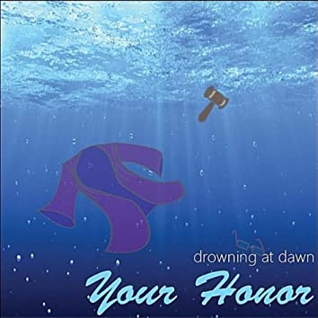 Your Honor - Single