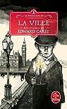 Les Ferrailleurs, tome 3 : La ville par Carey