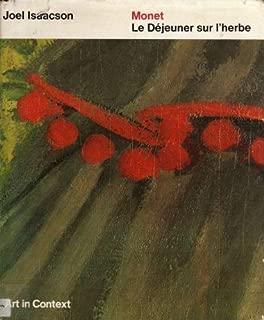 Monet: Le dejeuner sur l'herbe (Art in context)