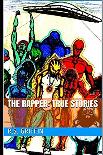 THE RAPPER: True Stories